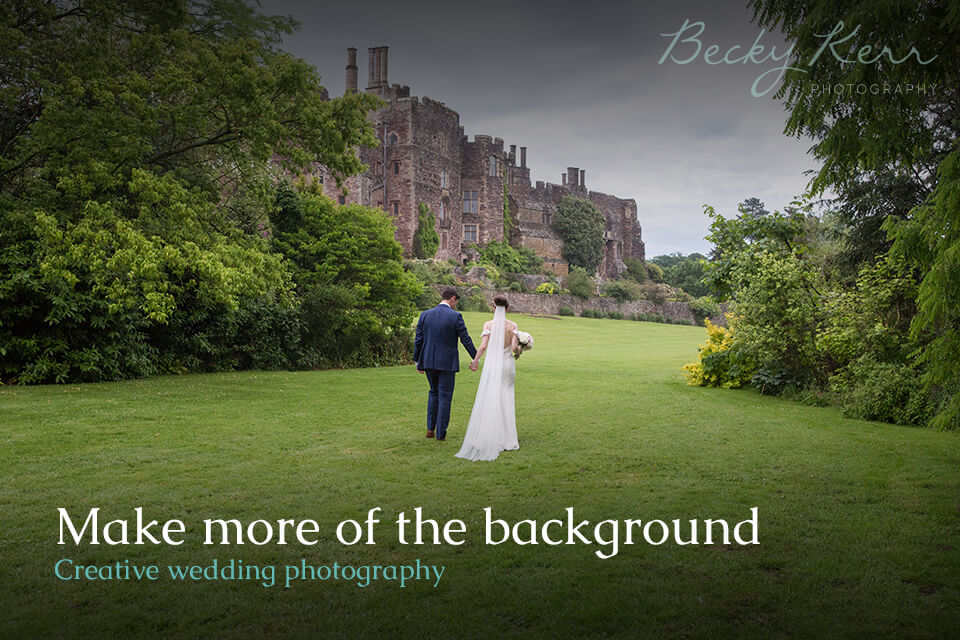 Make some more of the background in creative wedding photography